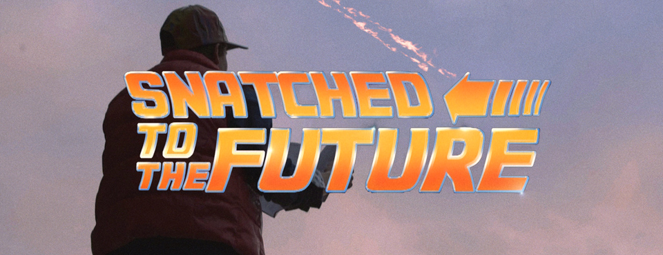 SKETCH: SNATCHED TO THE FUTURE (21/10 2015)